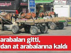 Köy arabaları gitti, meydan at arabalarına kaldı
